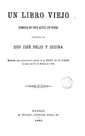 un libro viejo: comedia en tres actos en prosa original