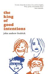 The King Of Good Intentions Book PDF