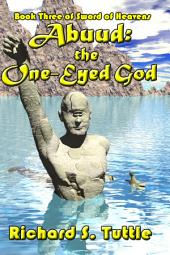 Abuud: the One-Eyed God (Sword of Heavens #3)