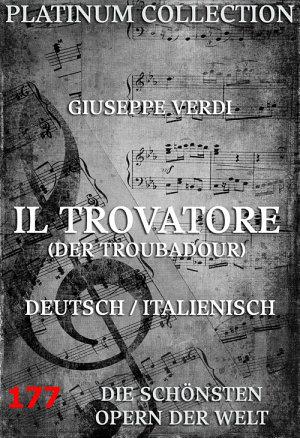 Il Trovatore  Der Troubadour   Die Opern der Welt  PDF