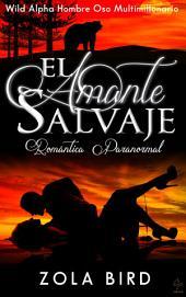El Amante Salvaje: Romántica Paranormal