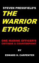 Steven Pressfield s the Warrior Ethos