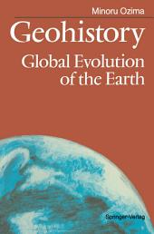 Geohistory: Global Evolution of the Earth