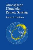 Atmospheric Ultraviolet Remote Sensing