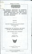 The Federal Response to Domestic Terrorism Involving Weapons of Mass Destruction and the Status of the Department of Defense Support Program PDF