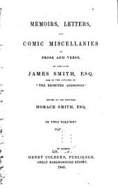 Memoirs, Letters, and Comic Miscellanies in Prose and Verse, of the Late James Smith: Volume 2