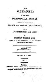 The Gleaner: A Series of Periodical Essays, Volume 1