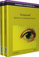 Handbook of Research on Technoself  Identity in a Technological Society PDF