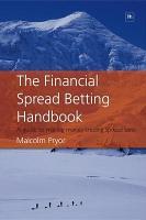 The Financial Spread Betting Handbook 1e PDF