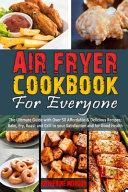Air Fryer Cookbook for Everyone