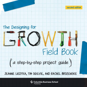 The Designing for Growth Field Book Book