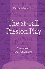 The St Gall Passion Play