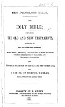 New Polyglott Bible. The Holy Bible ... with Marginal Readings, and ... References to Parallel ... Passages, Etc. [The Preface Signed: T. P.]