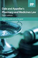 Dale and Appelbe s Pharmacy and Medicines Law PDF