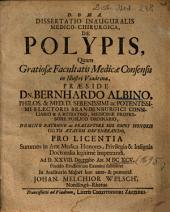 Dissertatio Inauguralis Medico-Chirurgica, De Polypis