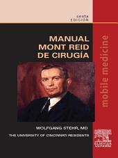 Manual Mont Reid de Cirugía: Edición 6
