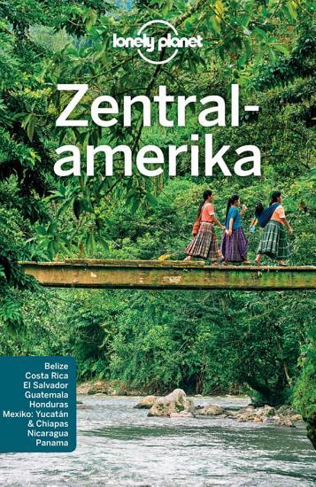 Lonely Planet Reisef  hrer Zentralamerika PDF