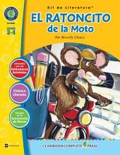 El Ratoncito de la Moto - Kit de Literatura Gr. 3-4: Spanish Version