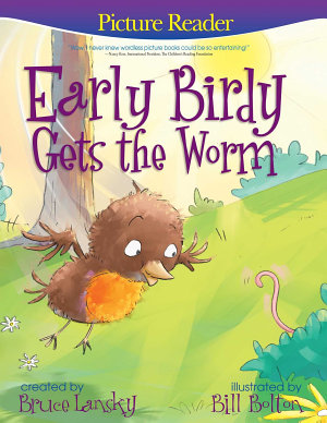 Early Birdy Gets the Worm  Picture Reader  PDF