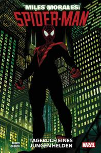 Miles Morales  Spider Man 1   Tagebuch eines jungen Helden PDF