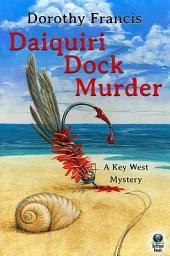 Daiquiri Dock Murder: A Key West Mystery