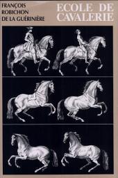 Ecole de Cavalerie: Volume1