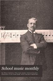 School Music Monthly: Volumes 4-6