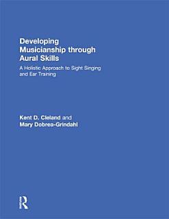 Developing Musicianship Through Aural Skills Book