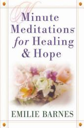 Minute Meditations for Healing & Hope