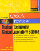 Prentice Hall Health's Q and A Review of Medical Technology/clinical Laboratory Science
