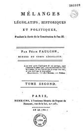 Mélanges législatifs, historiques et politiques, pendant la durée de la constitution de l'an III