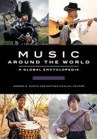Music around the World  A Global Encyclopedia  3 volumes  PDF
