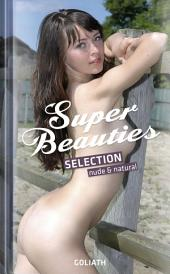 Super Beauties Selection: nude & natural
