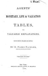 Agents' Monetary: Life & Valuation Tables, with Valuable Explanations
