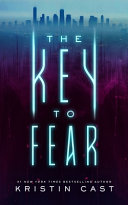 Download The Key to Fear Book
