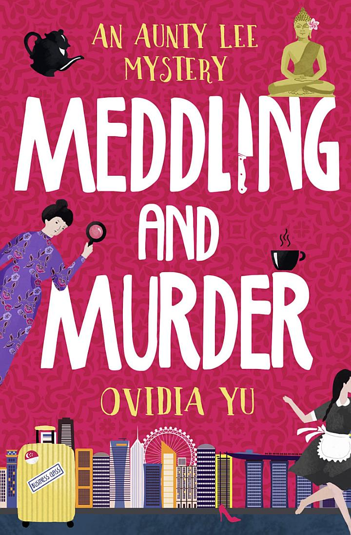 Meddling and Murder: An Aunty Lee Mystery