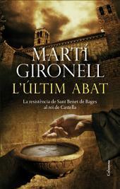 L'últim abat: La resistència de Sant Benet de Bages al rei de Castella