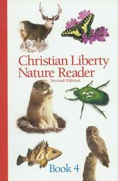Christian Liberty Nature Reader Book Four