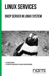 DHCP server in Linux system: Linux Services. AL3-025