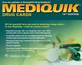 MediQuik Drug Cards: MediQuik, Edition 19