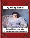 Daisy Miller : a Study (1878)-Novela by Henry James