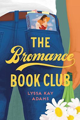 The Bromance Book Club