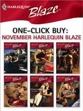 One-Click Buy: November Harlequin Blaze: Kiss & Tell\Unleashed\A Body to Die For\Her Sexiest Surprise\Reckless\In a Bind