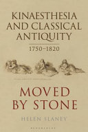 Kinaesthesia and Classical Antiquity 1750-1820