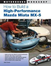 How to Build a High Performance Mazda Miata MX 5 PDF