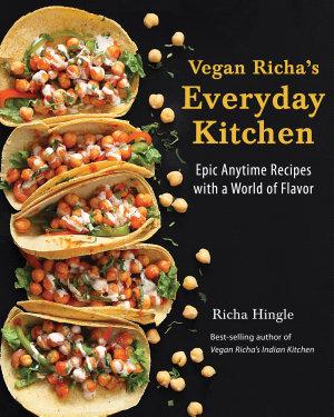 Vegan Richa s Everyday Kitchen