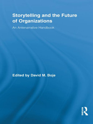 Storytelling and the Future of Organizations