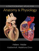 A Photographic Atlas for Anatomy   Physiology PDF