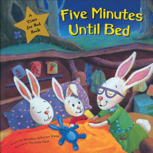 Five Minutes Until Bed