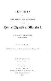 Reports of Cases Argued and Adjudged in the Court of Appeals of Maryland: Volume 71